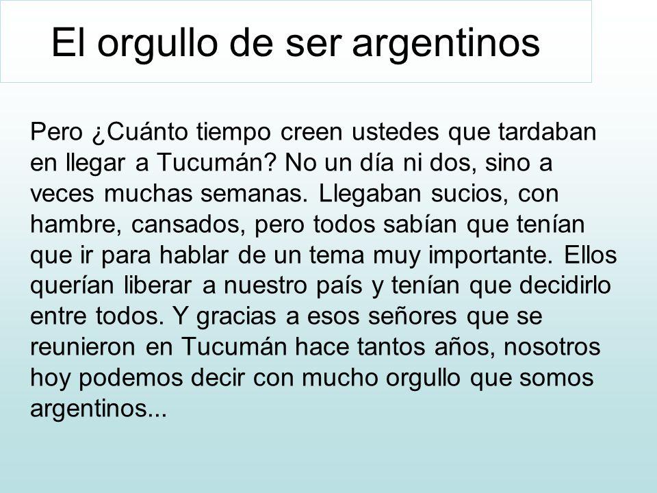 El orgullo de ser argentinos