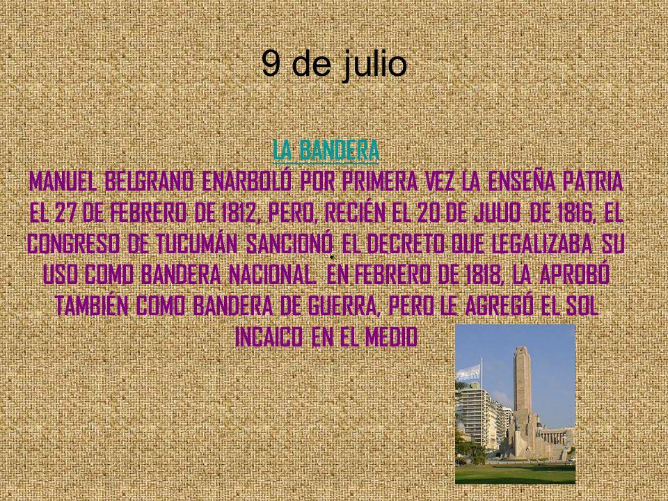 9 de julio LA BANDERA.