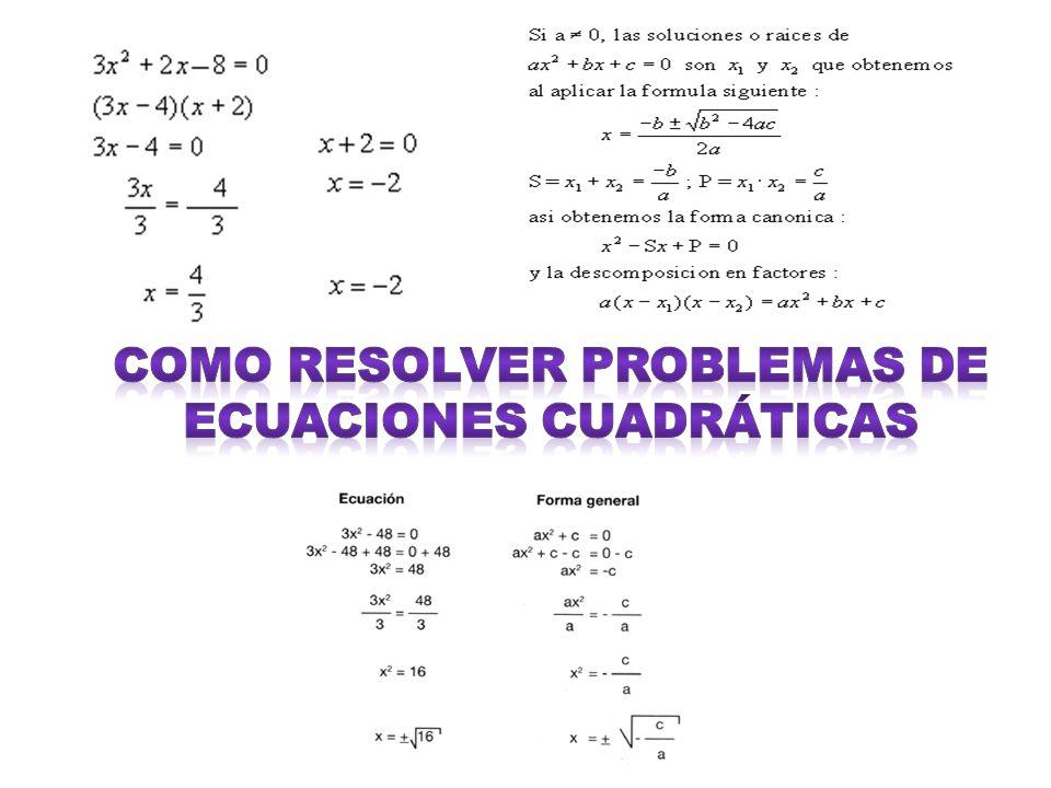 Como resolver problemas de ecuaciones cuadráticas