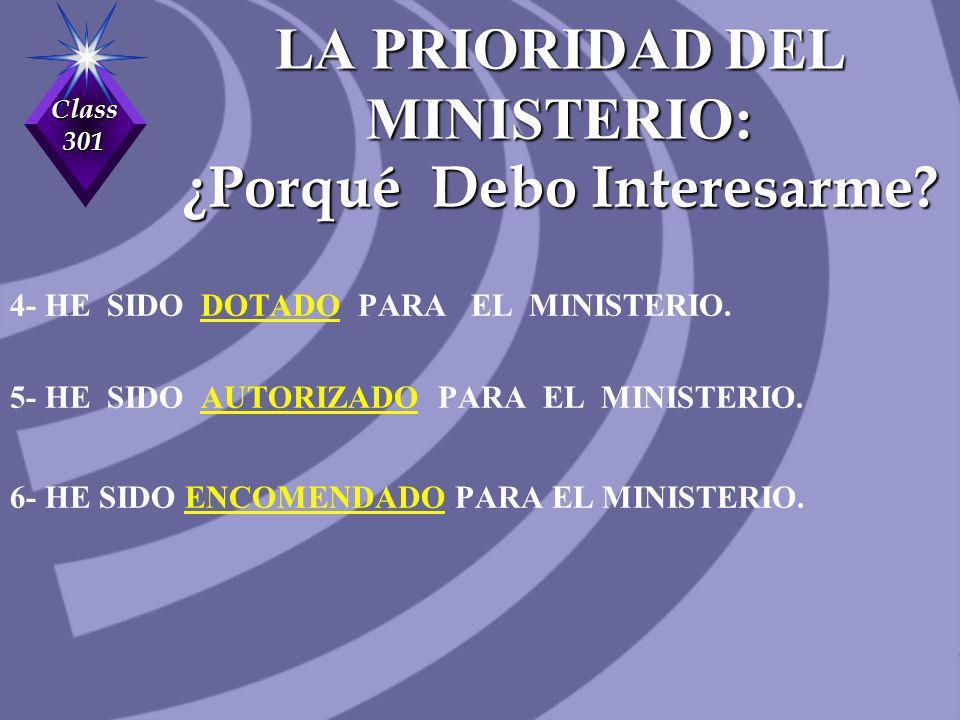 LA PRIORIDAD DEL MINISTERIO: ¿Porqué Debo Interesarme