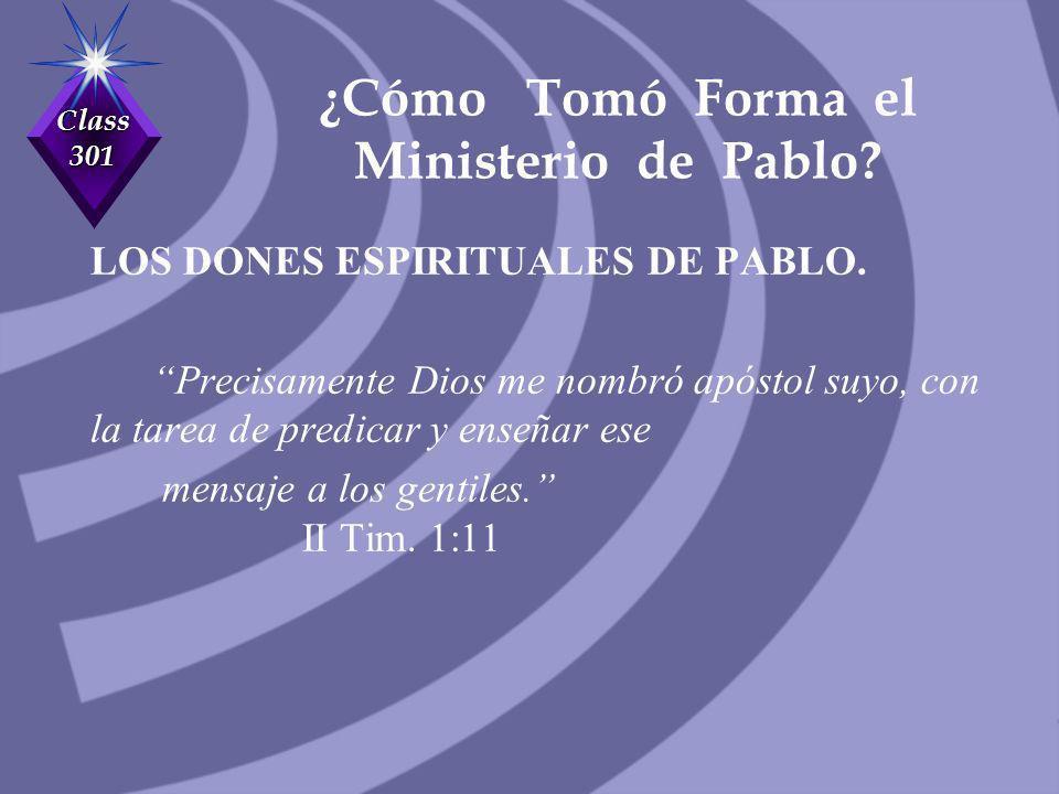 ¿Cómo Tomó Forma el Ministerio de Pablo