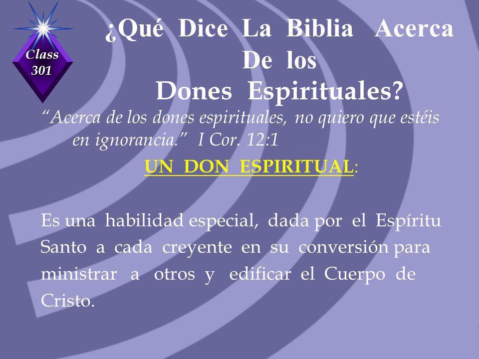 ¿Qué Dice La Biblia Acerca De los Dones Espirituales