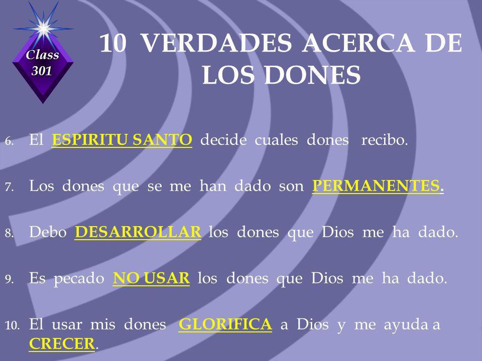 10 VERDADES ACERCA DE LOS DONES