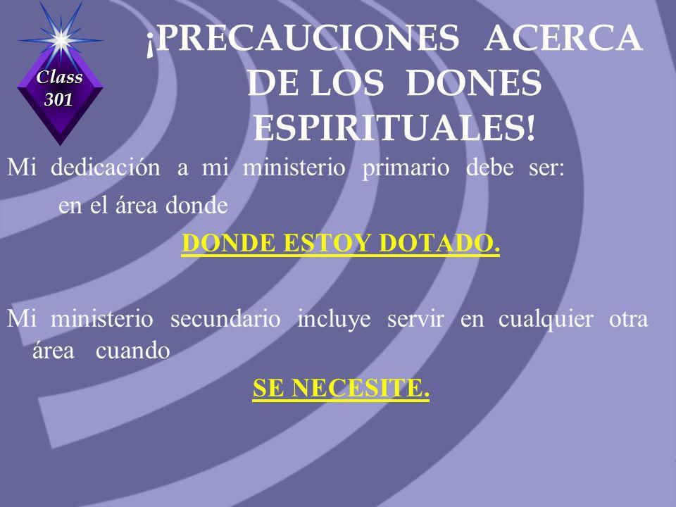 ¡PRECAUCIONES ACERCA DE LOS DONES ESPIRITUALES!
