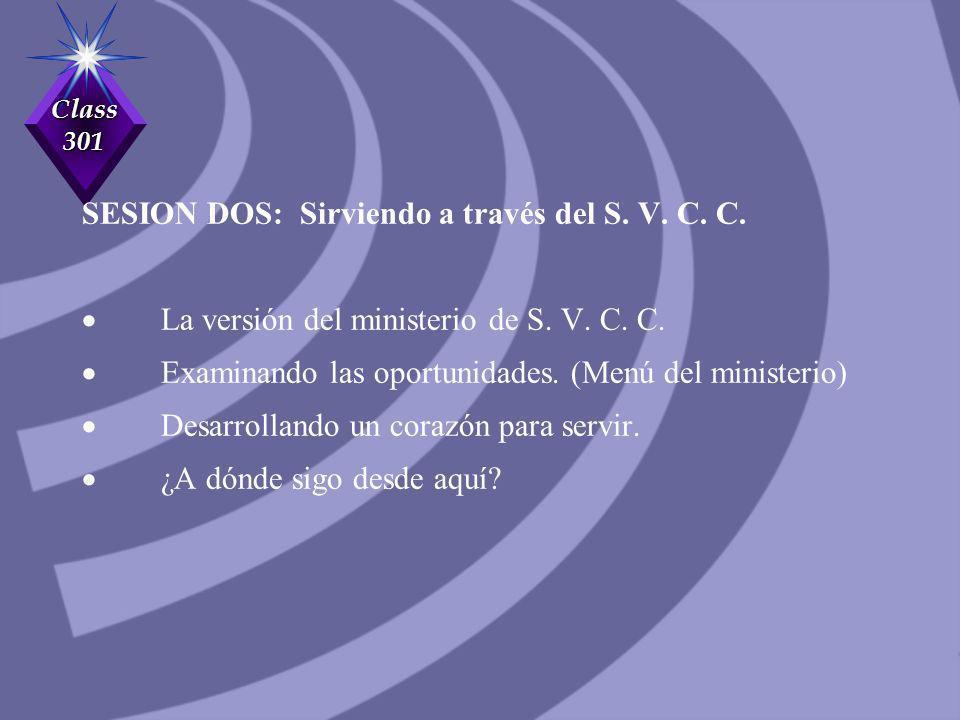 SESION DOS: Sirviendo a través del S. V. C. C.
