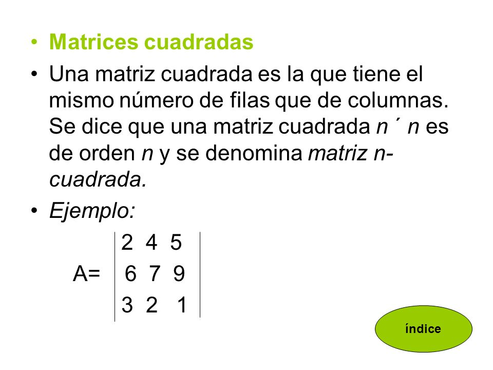 Matrices cuadradas