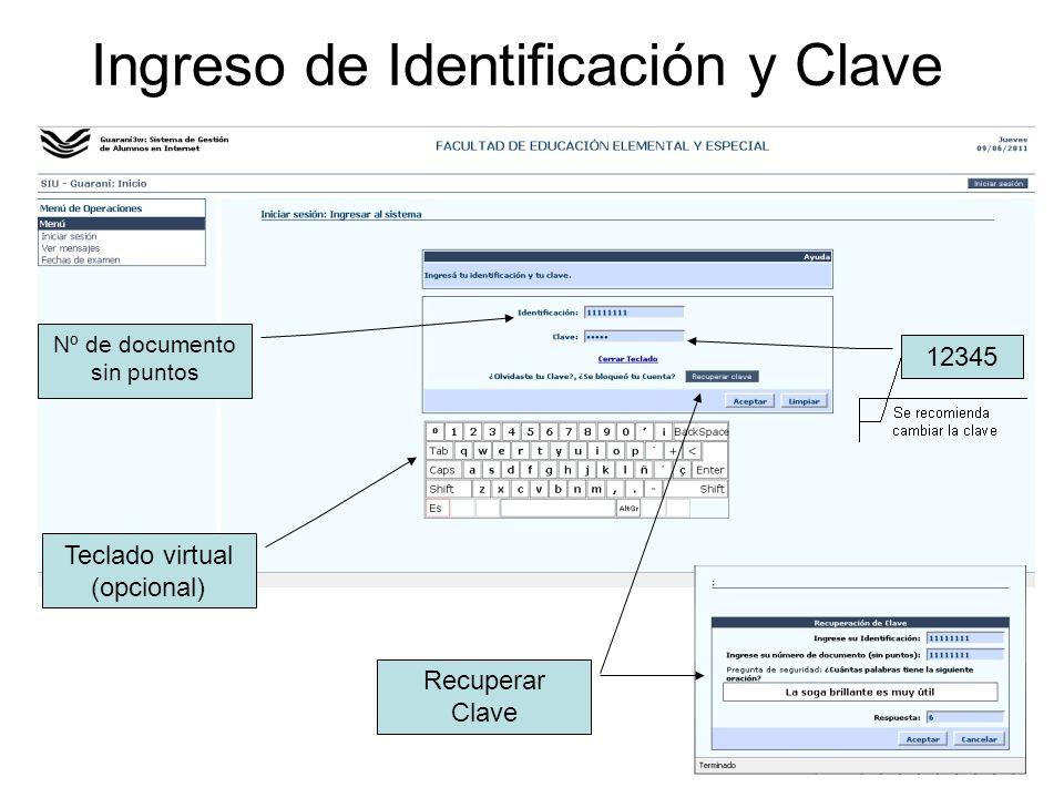Ingreso de Identificación y Clave