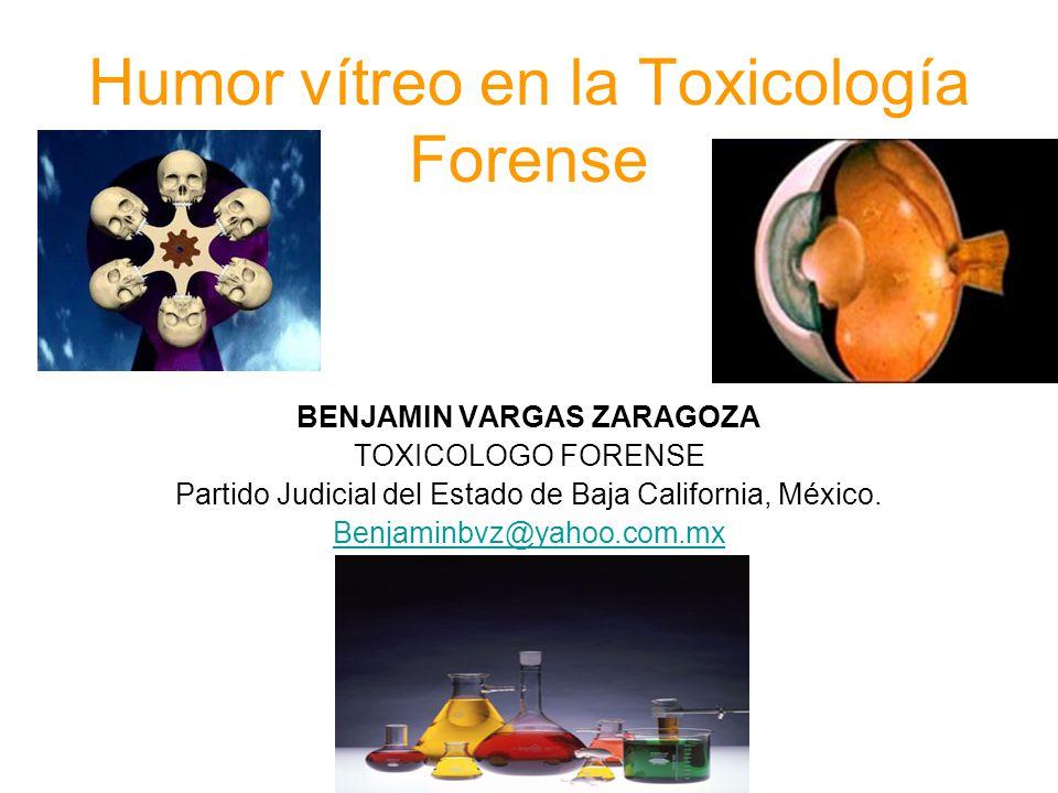 Humor vítreo en la Toxicología Forense
