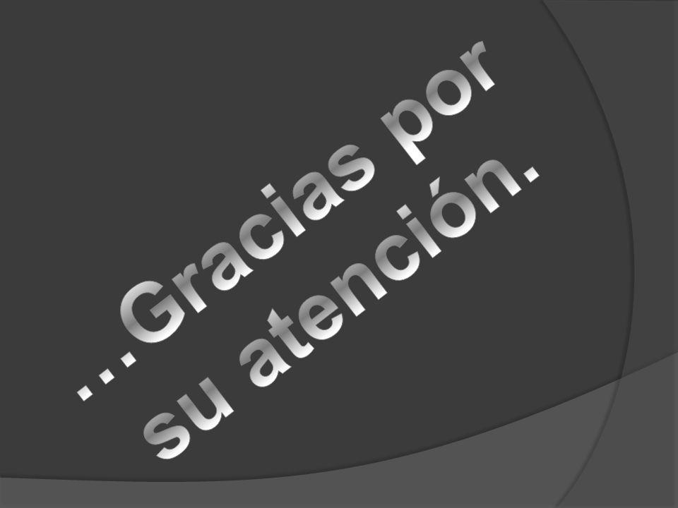 …Gracias por su atención.
