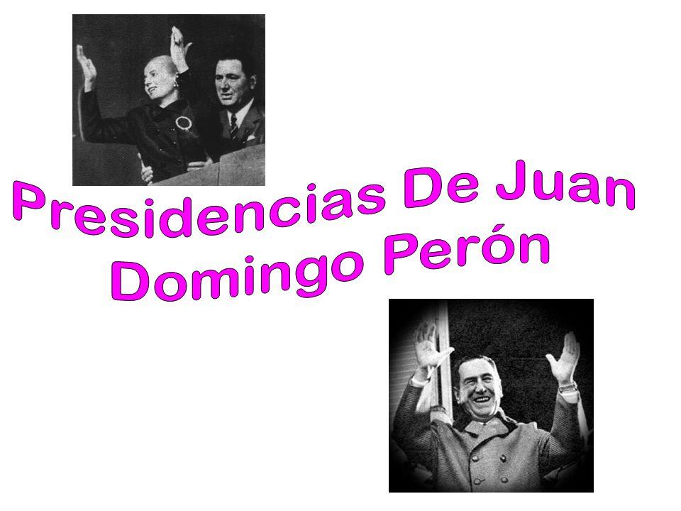 Presidencias De Juan Domingo Perón