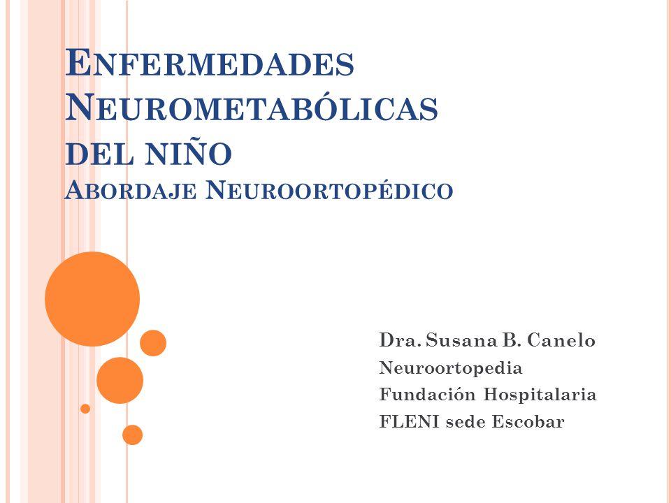 Enfermedades Neurometabólicas del niño Abordaje Neuroortopédico