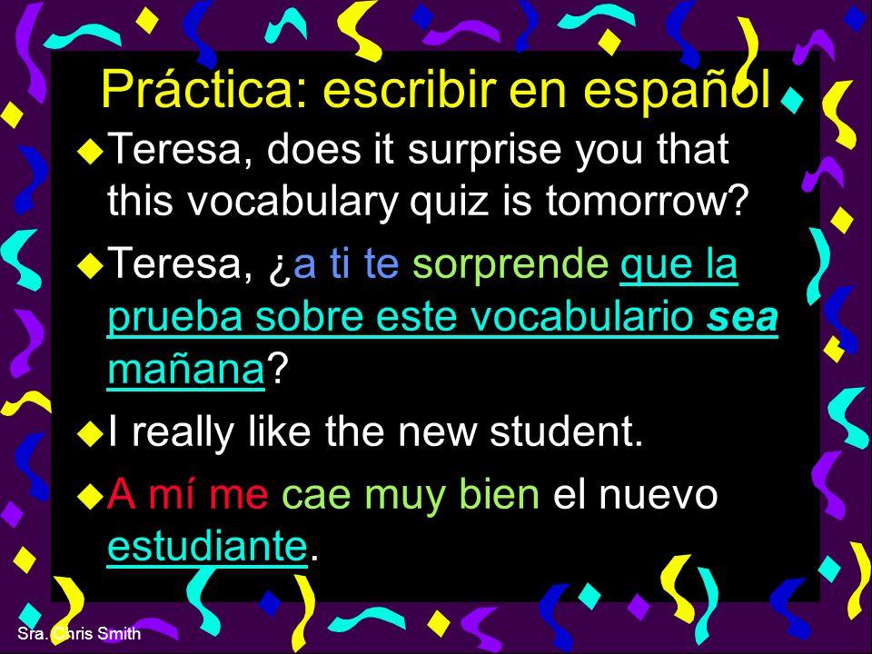 Práctica: escribir en español