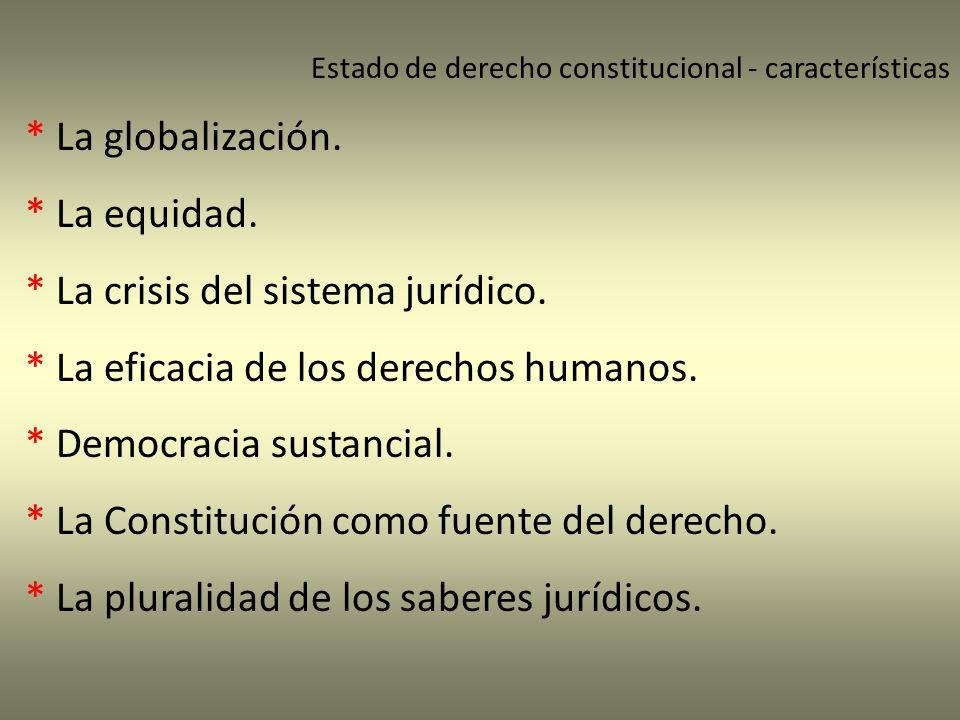 * La crisis del sistema jurídico.