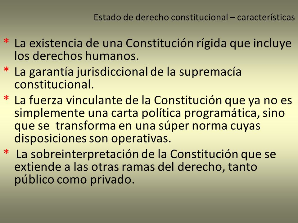 * La garantía jurisdiccional de la supremacía constitucional.