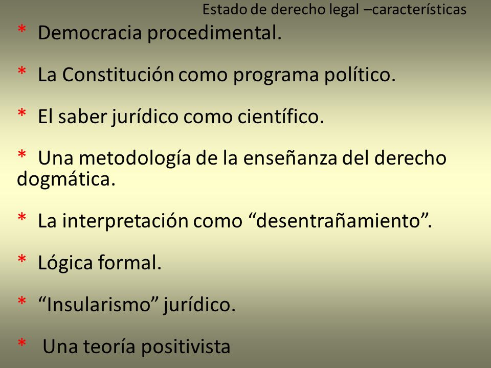 * Democracia procedimental. * La Constitución como programa político.