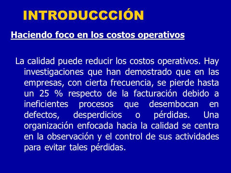 INTRODUCCCIÓN Haciendo foco en los costos operativos