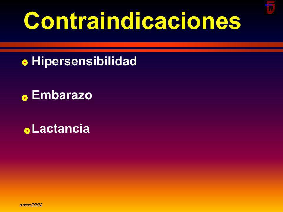 Contraindicaciones Hipersensibilidad Embarazo Lactancia