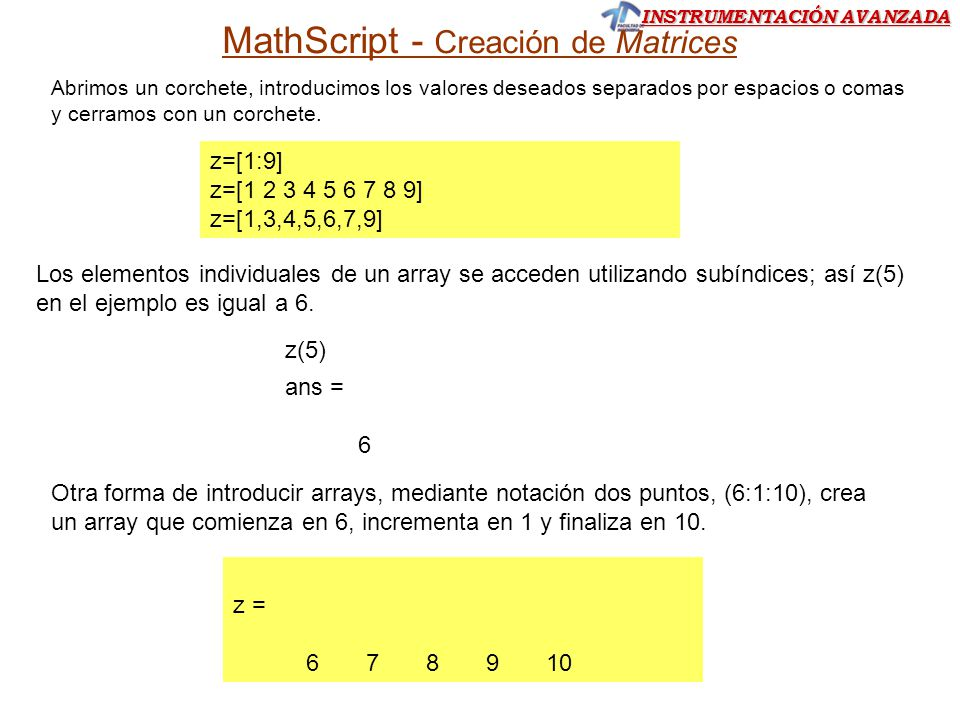 MathScript - Creación de Matrices