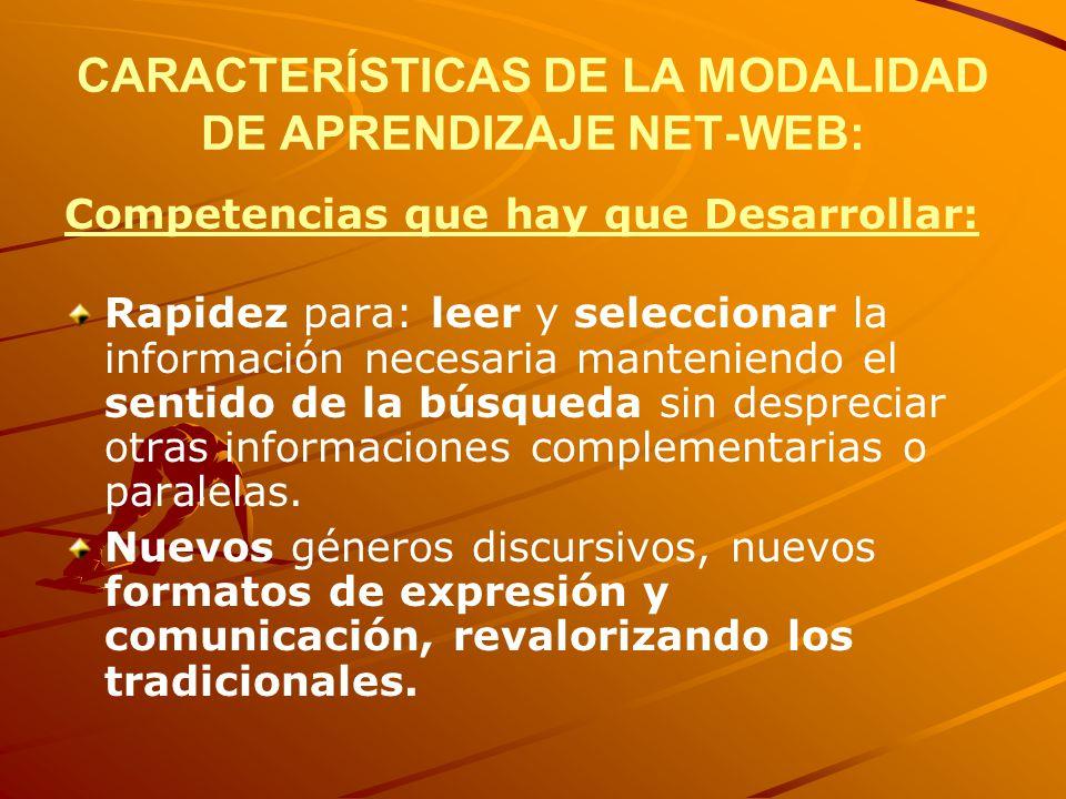CARACTERÍSTICAS DE LA MODALIDAD DE APRENDIZAJE NET-WEB: