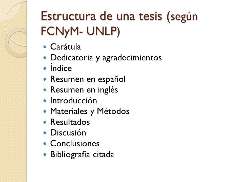 Estructura de una tesis (según FCNyM- UNLP)