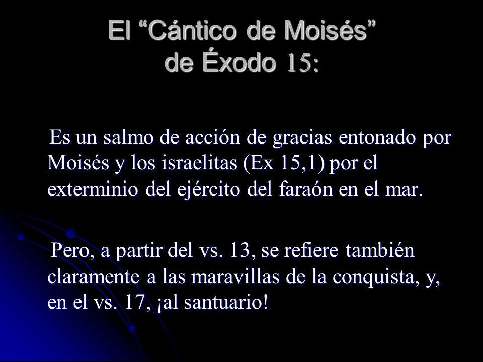 El Cántico de Moisés de Éxodo 15: