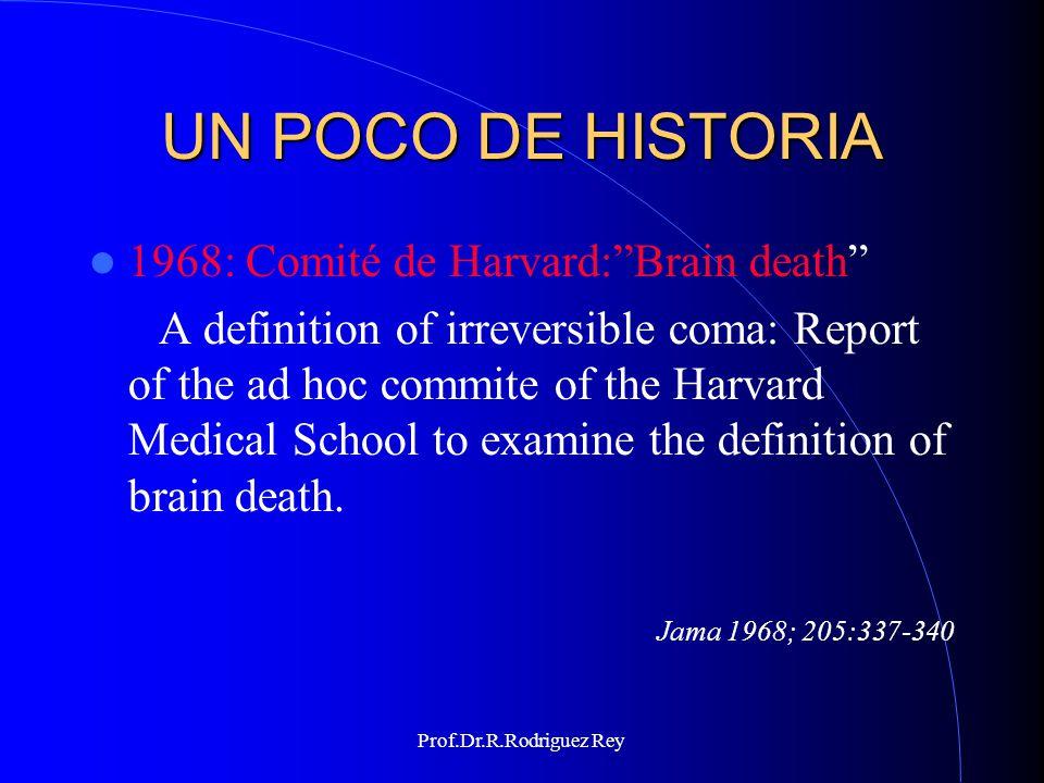UN POCO DE HISTORIA 1968: Comité de Harvard: Brain death