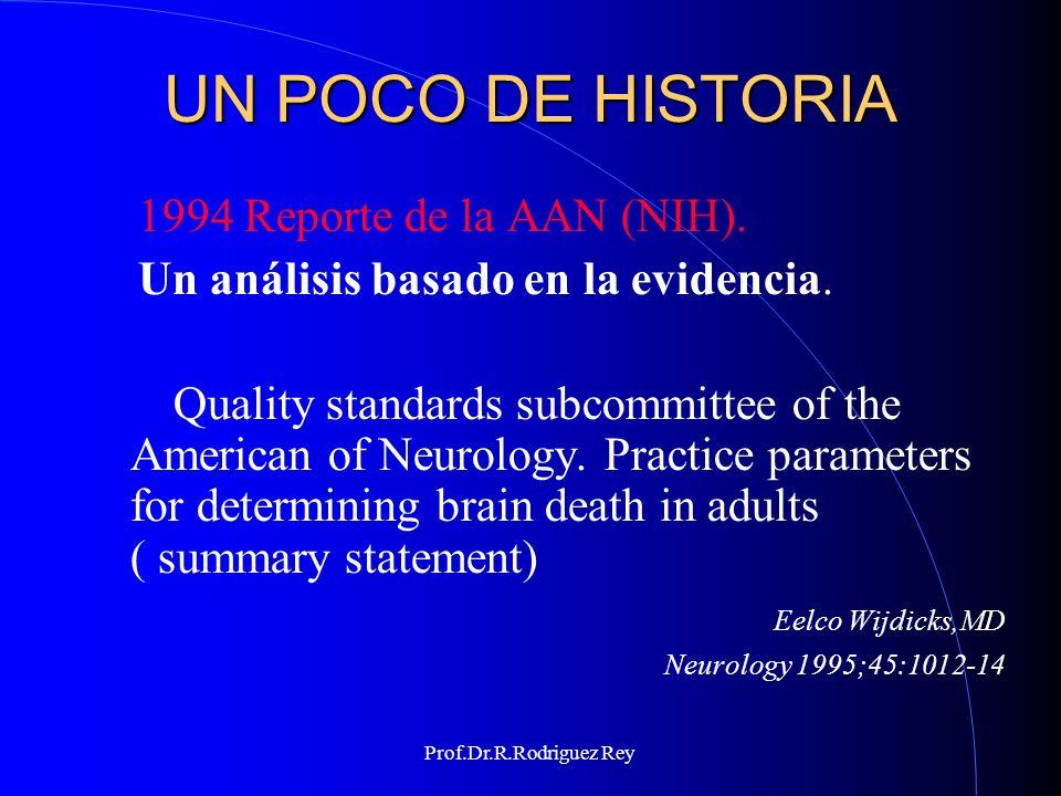 UN POCO DE HISTORIA 1994 Reporte de la AAN (NIH).