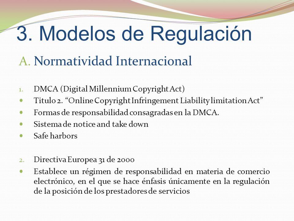 3. Modelos de Regulación Normatividad Internacional