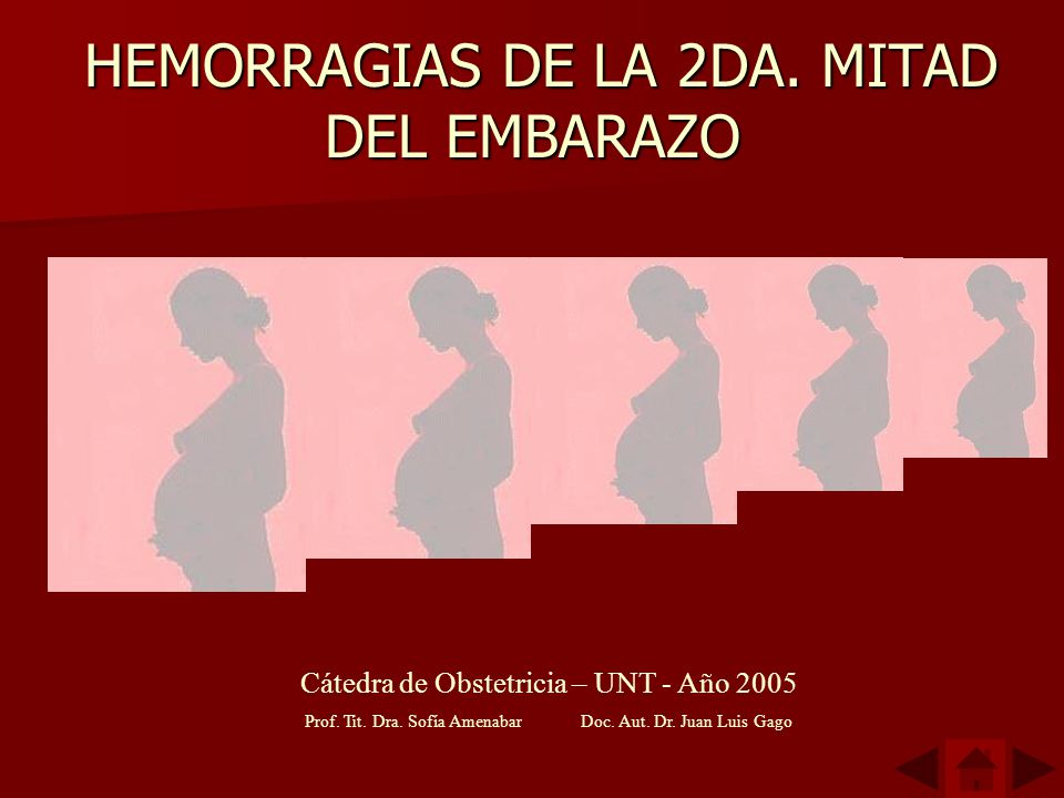 HEMORRAGIAS DE LA 2DA. MITAD DEL EMBARAZO