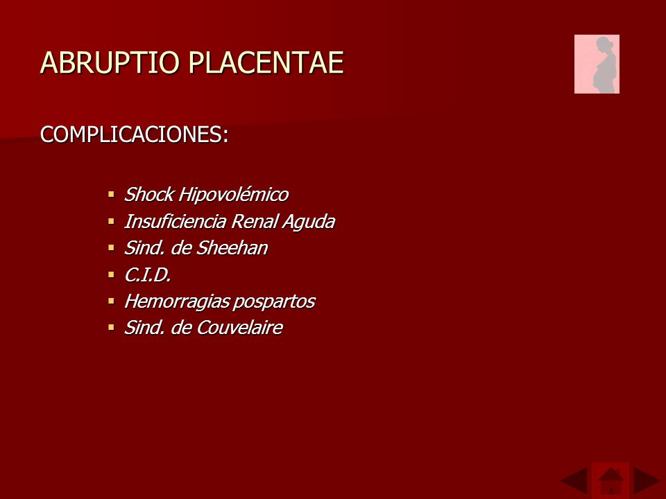 ABRUPTIO PLACENTAE COMPLICACIONES: Shock Hipovolémico