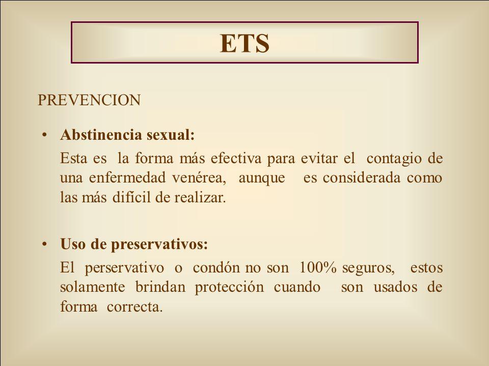 ETS PREVENCION Abstinencia sexual: