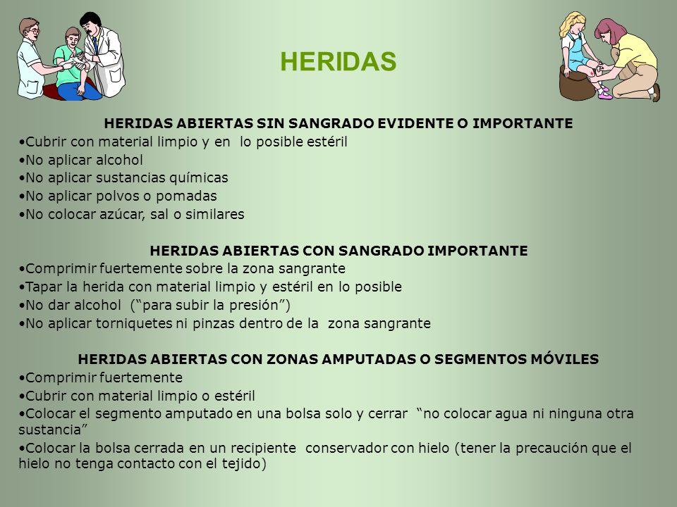 HERIDAS HERIDAS ABIERTAS SIN SANGRADO EVIDENTE O IMPORTANTE