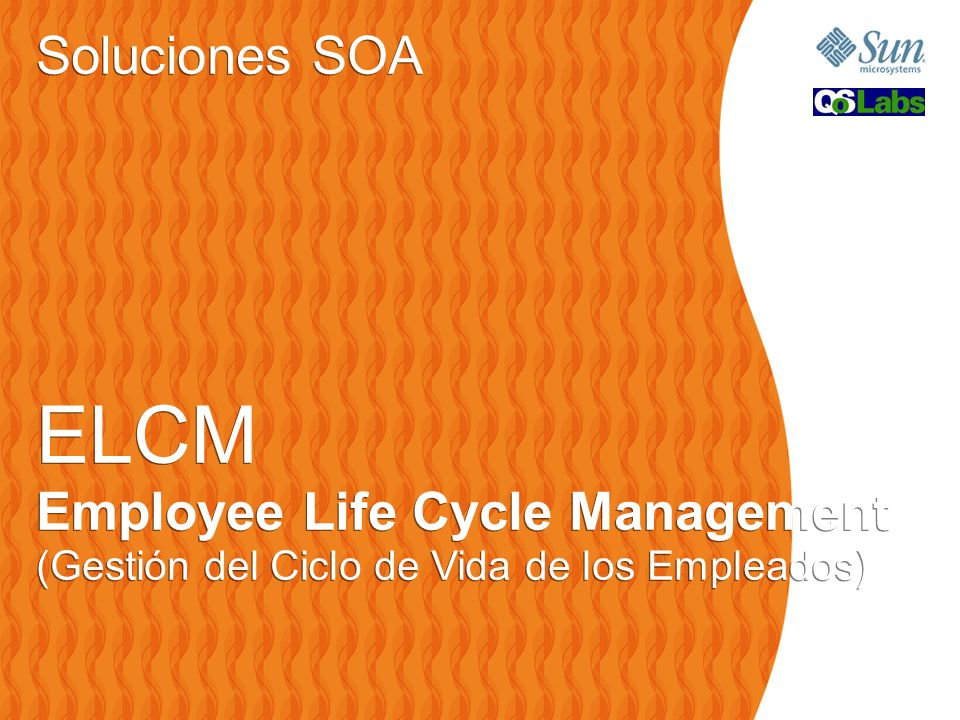 ELCM Soluciones SOA Employee Life Cycle Management