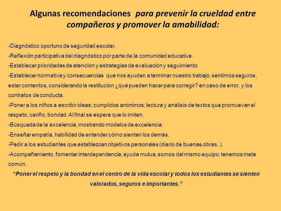 Algunas recomendaciones para prevenir la crueldad entre compañeros y promover la amabilidad: