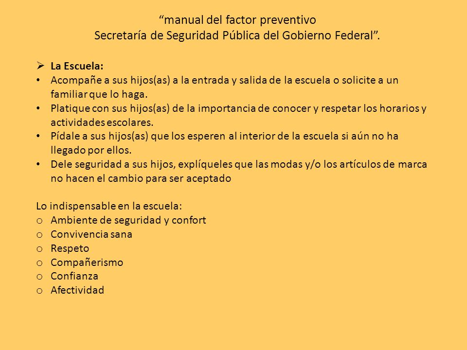 manual del factor preventivo Secretaría de Seguridad Pública del Gobierno Federal .