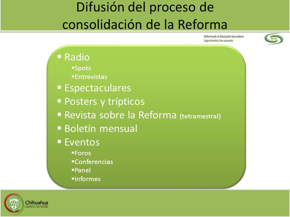 Difusión del proceso de consolidación de la Reforma