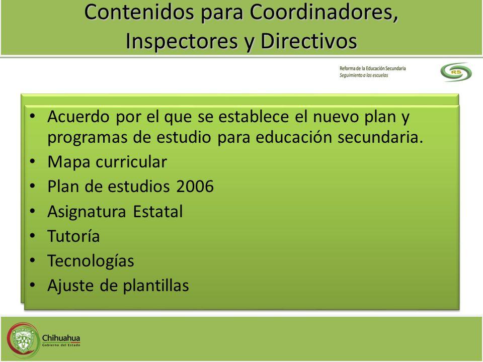 Contenidos para Coordinadores, Inspectores y Directivos