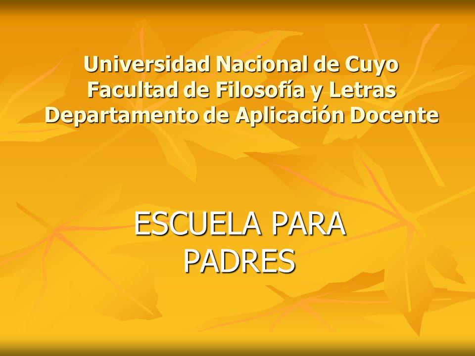 Universidad Nacional de Cuyo Facultad de Filosofía y Letras Departamento de Aplicación Docente