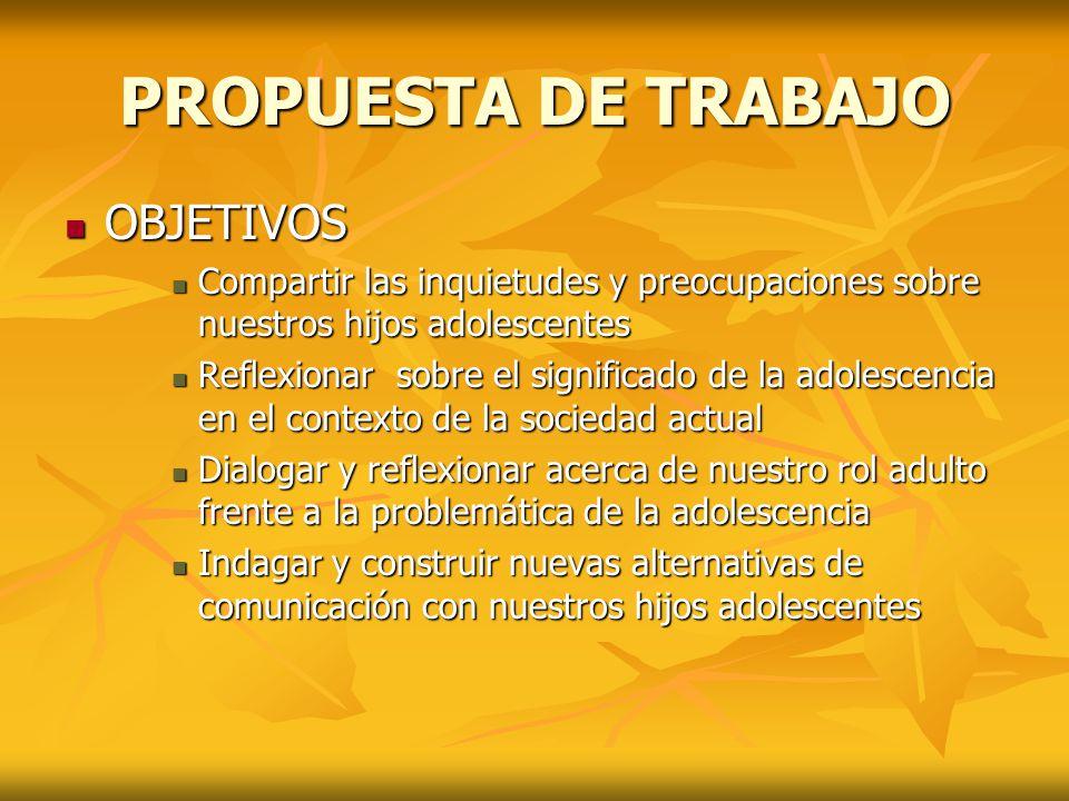 PROPUESTA DE TRABAJO OBJETIVOS