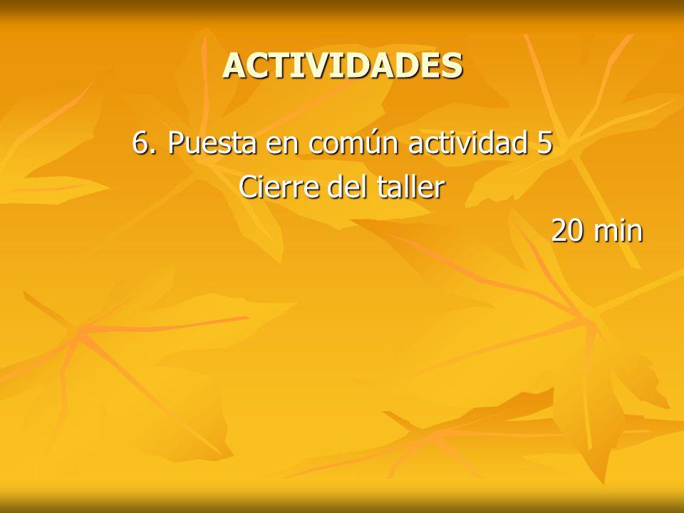 6. Puesta en común actividad 5