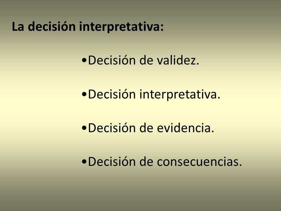 La decisión interpretativa: