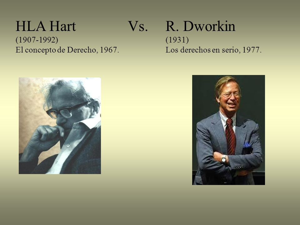 HLA Hart Vs. R. Dworkin (1907-1992) (1931)