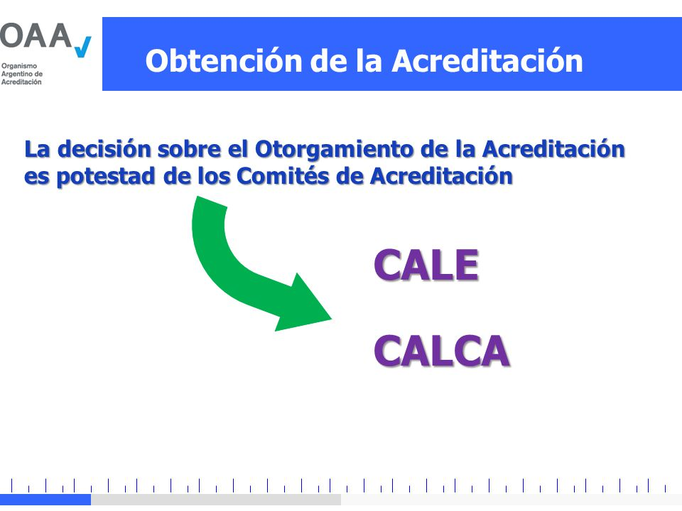 CALE CALCA Obtención de la Acreditación