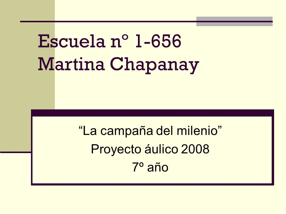 Escuela nº 1-656 Martina Chapanay