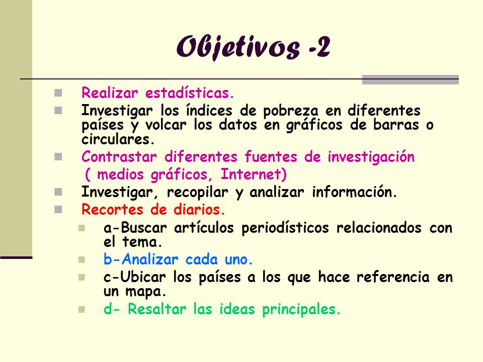 Objetivos -2 Realizar estadísticas.