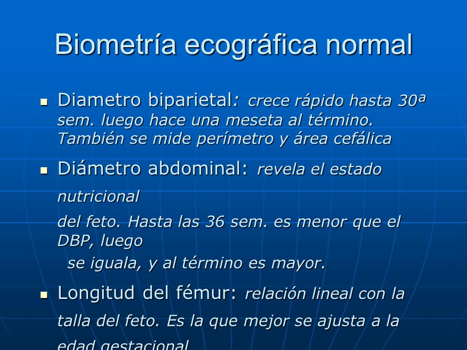 Biometría ecográfica normal