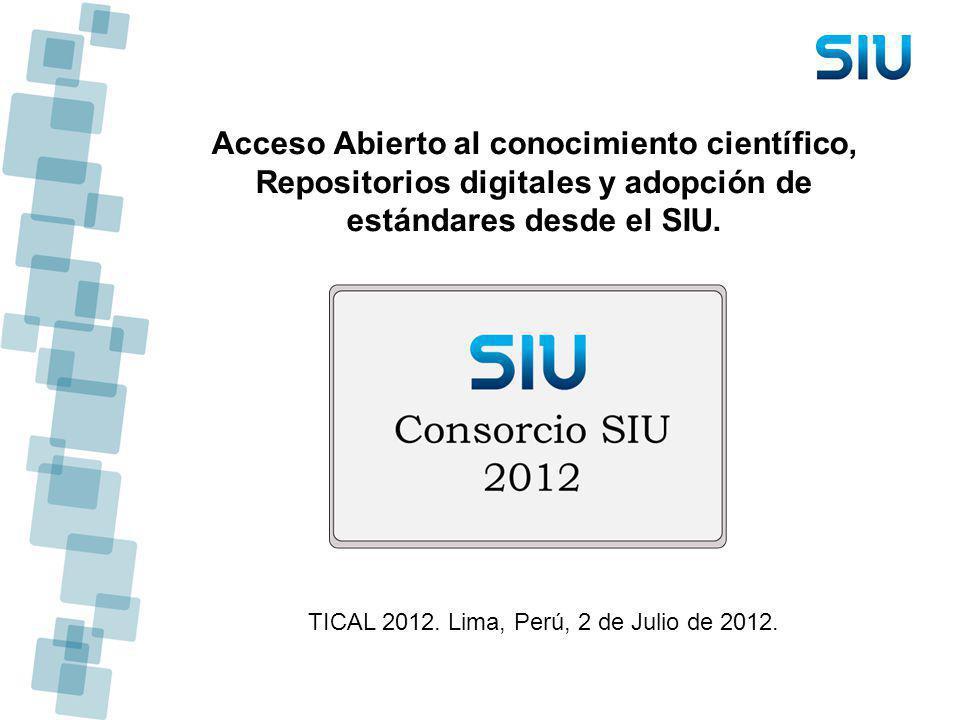 Acceso Abierto al conocimiento científico, Repositorios digitales y adopción de estándares desde el SIU.