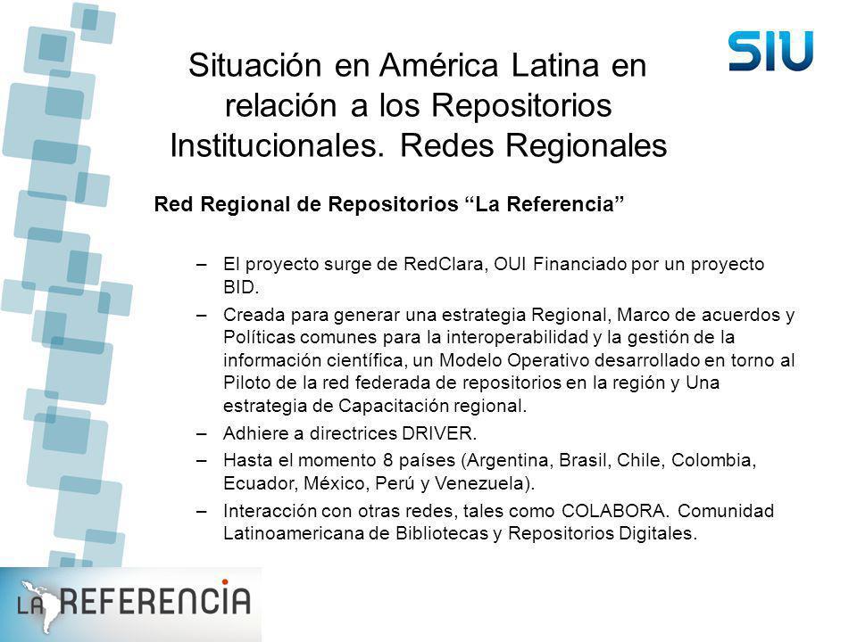 Situación en América Latina en relación a los Repositorios Institucionales. Redes Regionales