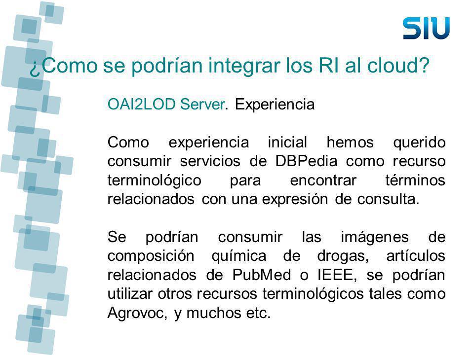 ¿Como se podrían integrar los RI al cloud