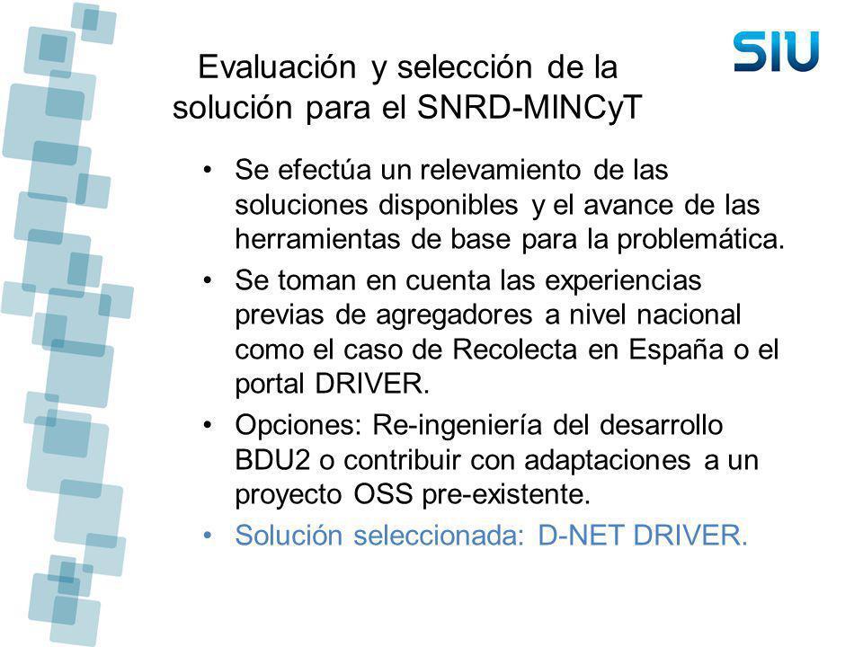 Evaluación y selección de la solución para el SNRD-MINCyT